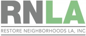 Restore Neighborhoods Los Angeles, Inc. (RNLA)
